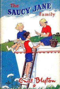 The Saucy Jane Family by Enid Blyton