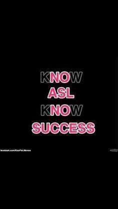 ASL=Great Motivator!!