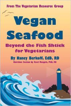 """Chef Nancy Berkoff'sVegan Seafoodcookbook is now available in Kindle Format. This book is published by The Vegetarian Resource Group. You can also order copies of this book in print format here:http://www.vrg.org/catalog  Inside these pages you'll find:  Cooking with vegan """"fish"""" """"Seafood"""" stocks and sauces Websites offering vegan """"seafood"""" products A basic guide to using saffron Omega-3 fatty acids for vegans"""