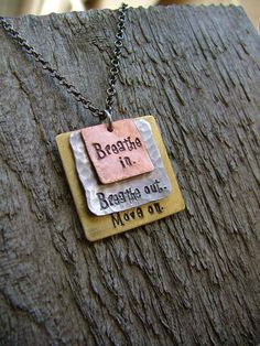 Items similar to Breathe In Breathe Out Move On Custom Hand Stamped Mixed Metals Stacked Squares Pendant Necklace by MyBella on Etsy Mixed Metal Jewelry, Copper Jewelry, Wire Jewelry, Jewelry Crafts, Jewelry Art, Handmade Jewelry, Jewelry Necklaces, Diy Jewelry Stamping, Jewelry Ideas