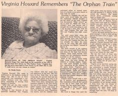 Virginia Howard, a person who once rode the Orphan Train, tells an incredible tale