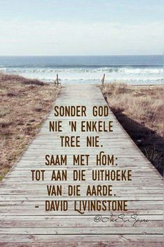 Afrikaans Quotes, Beautiful Words, Bible, Articles, Christian, Beach, Outdoor, Biblia, Outdoors