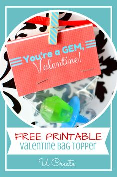 "Free Printable: You're a ""GEM"" Valentine Bag Topper"