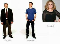 I'm a PC. I'm a Mac. I'm A Dell.