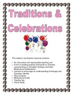 Canadian Traditions and Celebrations Canadian Social Studies, Canadian Identity, Canadian Holidays, Reading Projects, Hands On Activities, Teacher Resources, Celebrations, Encouragement, Study