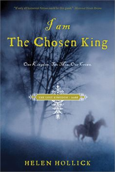 I Am the Chosen King (The Saxon Series #2) by Helen Hollick / Historical Fiction / 3 star