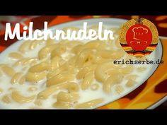 Milchnudeln - Essen in der DDR: Koch- und Backrezepte für ostdeutsche Gerichte | Erichs kulinarisches Erbe