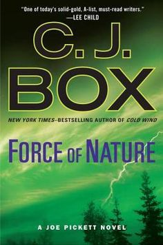 If you like American crime novels & you haven't tried CJ Box you absolutely must! He's awesome.