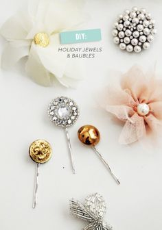 DIY Holiday Jewels & Baubles! SUPER easy & super cute  Read more - http://www.stylemepretty.com/living/2013/11/12/diy-holiday-jewels-baubles/