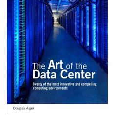 """""""Narrow aspects - such as cooling, wiring, or power usage - are often the subject of technical documents. But it's rare to find a holistic view of how a great data center was designed - until now. In The Art of the Data Center, Cisco's Doug Alger takes you behind the scenes at eighteen of the world's most innovative data centers."""""""
