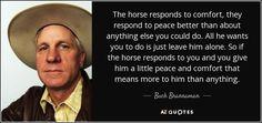 New horse training quotes buck brannaman ideas Horse Tips, My Horse, Horse Love, Buck Brannaman, Inspirational Horse Quotes, Horse And Human, Riding Quotes, Just Say No, Natural Horsemanship
