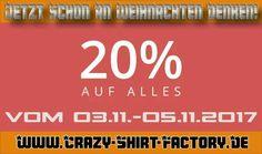- 20% Rabatt auf alles -  - Gültig vom 03.11.2017 bis 05.11.2017 -  - Gutscheincode: 20WISHES -  - Nicht mit anderen Gutscheincodes kombinierbar - - www.crazy-shirt-factory.de -   #tshirt #tshirtdesign #shopping #shoppingonline #shop #buynow #shoppen #crazyshirtfactory #rabatt #sparen #discount #buynow #xmas #weihnachten #geschenk