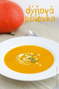 dýňová polévka Soup Recipes, Vegetarian Recipes, Healthy Recipes, Home Food, International Recipes, Thai Red Curry, Food And Drink, Veggies, Fruit