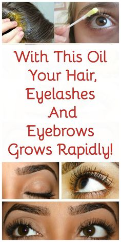With This Oil Your Hair Eyelashes And Eyebrows Grows Rapidly!