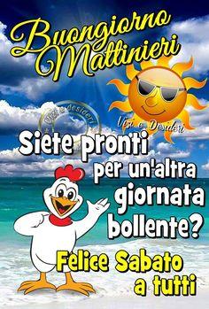 Buongiorno Mattinieiri. Siete pronti per un'altra giornata bollente? Felice Sabato a tutti #sabato