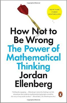 How Not to Be Wrong: The Power of Mathematical Thinking - Livros importados na Amazon.com.br