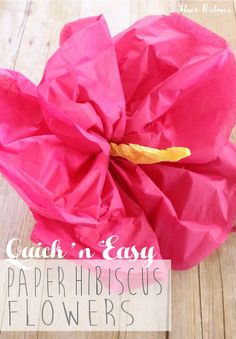 DIY Hibiscus Flowers made from tissue paper. We love this craft decoration idea for a summer luau party.