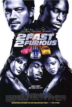 2 Fast 2 Furious...can't wait for the next one in a couple weeks! My babes fav and right before my bday!