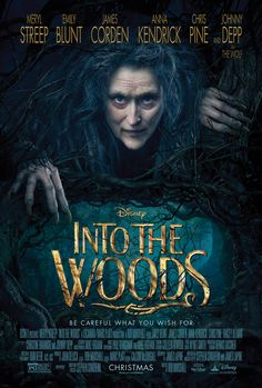 The poster for Into the Woods was just released and it cements the fact that we cannot wait to see this movie.