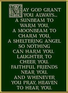 An Irish blessing-I think I will make something out of this. Great Quotes, Quotes To Live By, Inspirational Quotes, Time Quotes, Dog Quotes, The Words, Irish Quotes, Irish Sayings, Irish Blessing