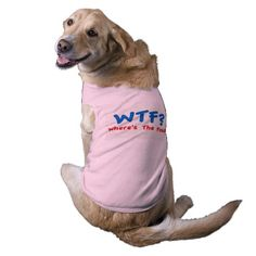 Where's The Food?  Dog Shirt - you can actually buy these on zazzle, if you click the picture
