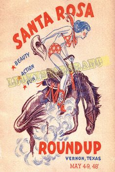 Hey, I found this really awesome Etsy listing at https://www.etsy.com/listing/124281348/cowgirl-poster-santa-rosa-round-up-texas