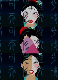 "Mulan, ""Who is that girl I see, staring right back at me, when will my relfection show who I am inside."""