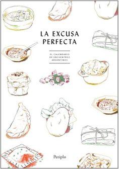 """Notición del día!  LA EXCUSA PERFECTA, publicado por Periplo Ediciones, ganó el premio de """"Best Entertaining Cookbook"""" en Argentina. ¡Felicidades!"""
