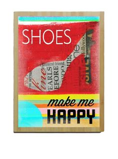 Shoes Make Me Happy Bamboo Wood Sign