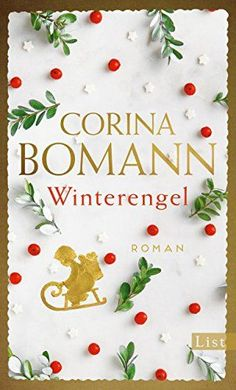 Buy Winterengel: Roman by Corina Bomann and Read this Book on Kobo's Free Apps. Discover Kobo's Vast Collection of Ebooks and Audiobooks Today - Over 4 Million Titles! Best Books To Read, Good Books, My Books, Book Cover Art, Book Art, Book Covers, Importance Of Library, Animal Posters, World Of Books