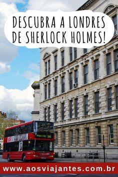 Se você, como eu, é fã das histórias de Sherlock , ou mesmo se está se preparando para conhecer Londres, essa pode ser uma sugestão de roteiro.  Vou te mostrar muito dos cenários e da casa museu de Sherlock Holmes em Londres! Vamos lá!