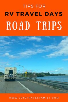 Are you looking for tips when taking an RV road trip with or without kids? As a full-time RV living family, we have you covered. Included in our post is a video we made walking you through what an RV Travel Day looks like for us! Road Trip With Kids, Family Road Trips, Travel With Kids, Family Travel, Rv Travel, Adventure Travel, Travel Tips, Travel Trailers, Travel Goals