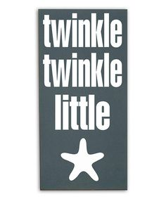 Take a look at this Blue & White 'Twinkle Twinkle Little' Starfish Wall Plaque by Vinyl Crafts on #zulily today!