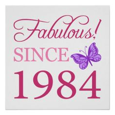 Fabulous Since 1984 Print #30 #30th #30thbirthday