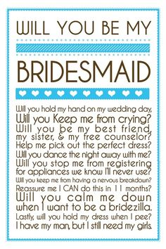 Will you be my bridesmaid? Ideas on asking her to be your bridesmaid!
