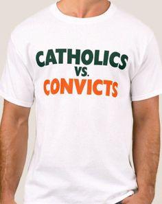 Catholics Vs Convicts Rivalry Hanes Tagless Tee T-Shirt Vs