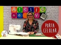 Porta Celular - Tutorial Patchwork - YouTube