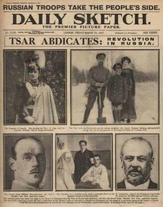 The front page of The Daily Sketch in 1917 following the abdication of Tsar Nicholas ll of Russia.A♥W