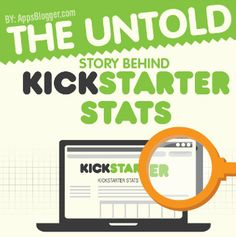 The Untold Story Behind Kickstarter Stats Infographic