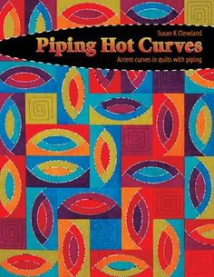 Piping Hot! - Erica's Craft & Sewing Center