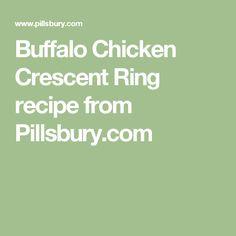 Buffalo Chicken Crescent Ring recipe from Pillsbury.com