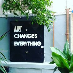 Art changes everything Thessaloniki, Greek Recipes, Four Square, Everything, Lettering, Beautiful, Art, Art Background, Kunst