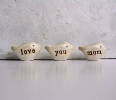 I LOVE, LOVE, LOVE these little birdies for mom!