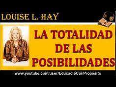 La Totalidad De Las Posibilidades | Louise L  Hay
