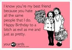 a86c3fb45577b5900a3e217f442b14d5 happy birthday to my sanity saver! & best friend! here's to another