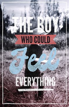 boy who could feel everything