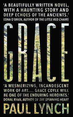 Cover of the novel 'Grace,' by Paul Lynch.