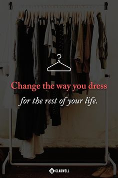 Get Dressed In Less Than 5 Minutes. Why settle for anything less? With Capsules, dressing well has never been easier. We'll put together a personalized wardrobe, helping you make the most of what you already own and make room for what you need. The right clothes can make you feel like the best version of yourself. So, once you've got the right clothes, you can stop spending money and get on with your life. Discover clothing made simple at Capsules.Cladwell.com.