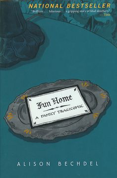 Fun Home by Alison Bechdel | Graphic Novels 101: A Beginners Guide