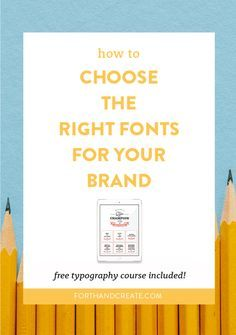 How To Choose The Right Fonts For Your Brand —